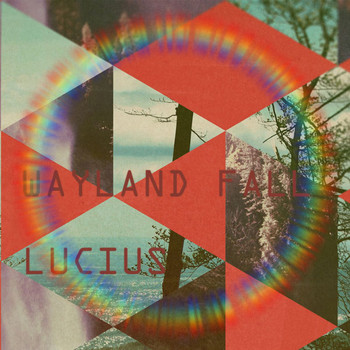 LUCIUS - The Wayland Fall