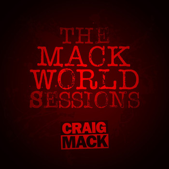Craig Mack - The Mack World Sessions