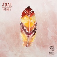 Joal - So Much EP