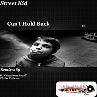 Street Kid - Can't Hold Back
