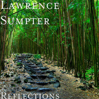 Lawrence Sumpter - Reflections