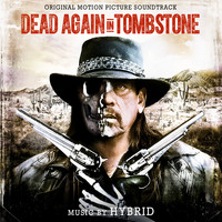 Hybrid - Dead Again in Tombstone (Original Motion Picture Soundtrack)