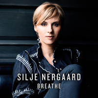 Silje Nergaard - Breathe (Radio Edit)