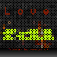 FDL - Love (Triebwerk Instrumental Mix)