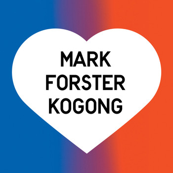 Mark Forster - Kogong (Explicit)