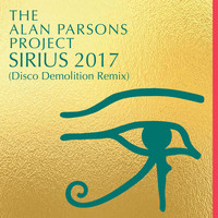 The Alan Parsons Project - Sirius 2017 (Disco Demolition Remix)