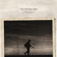 Trent Reznor & Atticus Ross - The Vietnam War (Original Score)