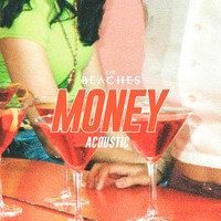 The beaches - Money (Acoustic)