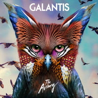 Galantis - The Aviary (Explicit)
