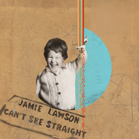 Jamie Lawson - Can't See Straight (Acoustic)