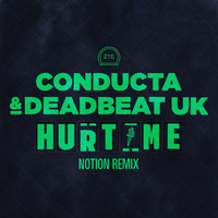 Conducta & Deadbeat UK - Hurt Me (Notion Remix)