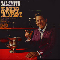 Cal Smith - Drinking Champagne