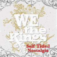 We The Kings - Self Titled Nostalgia