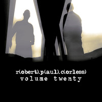 Robert Paul Corless - Volume Twenty