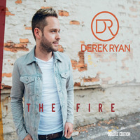 Derek Ryan - The Fire (Deluxe)
