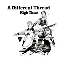 A Different Thread - High Time