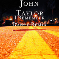 John Taylor - I Remember Dance (Remix)