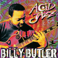 Billy Butler - Legends Of Acid Jazz