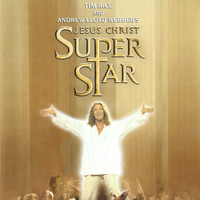 Andrew Lloyd Webber - Jesus Christ Superstar (2000 New Cast Soundtrack Recording)