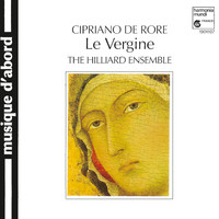 The Hilliard Ensemble - De Rore: Le Vergine