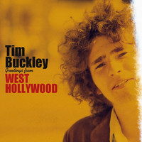 Tim Buckley - Greetings from West Hollywood (Remastered)