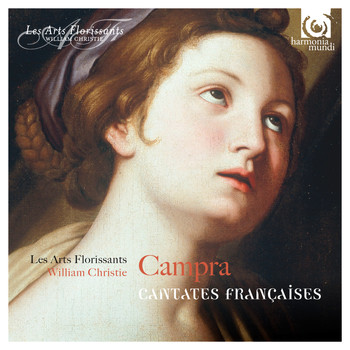Les Arts Florissants and William Christie - Campra: Cantates Françaises