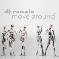 Dj Roncio - Move Around