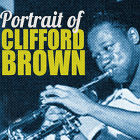 Clifford Brown - Portrait of Clifford Brown