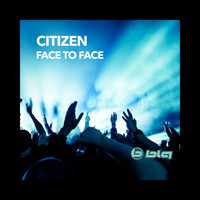 Citizen - Face to Face