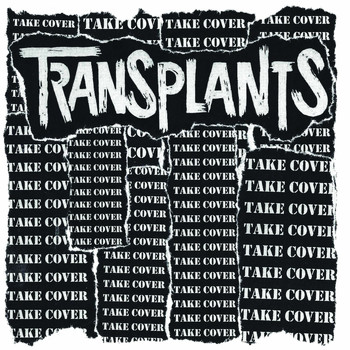Transplants - Take Cover (Explicit)