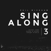 Phil Wickham - Singalong 3 (Live)