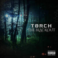 Torch - The Blackout