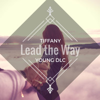 Tiffany - Lead the Way