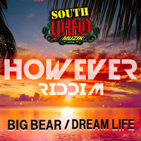 Big Bear - Dream Life