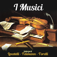 I Musici - interpret Locatelli - Telemann - Torelli