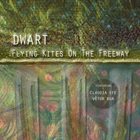 DWART - Flying Kites on the Freeway