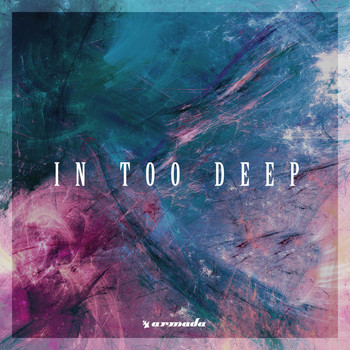 Various Artists - In Too Deep - Armada Music