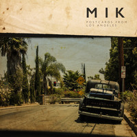 mik - Postcards from Los Angeles