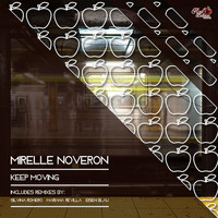 Mirelle Noveron - Keep Moving