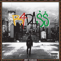 Joey Bada$$ - B4.Da.$$ (Explicit)