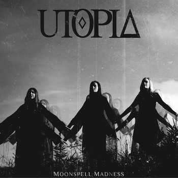 Utopia - Moonspell Madness
