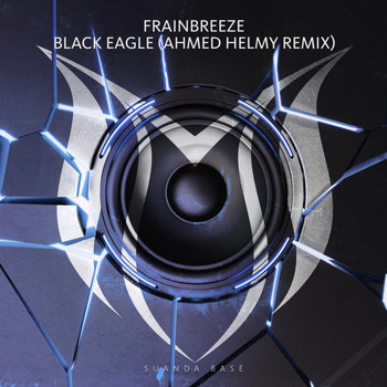 Frainbreeze - Black Eagle (Ahmed Helmy Remix)