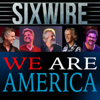 Sixwire - We Are America
