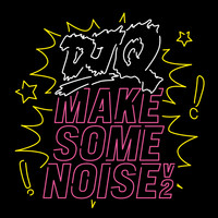 DJ Q - Make Some Noise V2