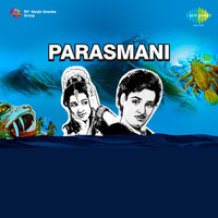 Laxmikant - Pyarelal - Parasmani (Original Motion Picture Soundtrack)