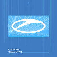 8 Wonders - Tribal Affair