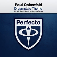 Paul Oakenfold - Dreamstate Theme
