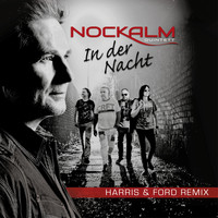 Nockalm Quintett - In der Nacht (Harris & Ford Remix)