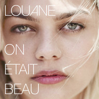 Louane - On était beau (German Version)