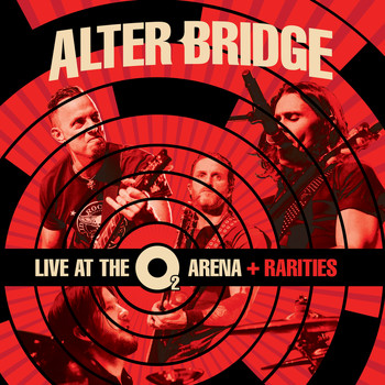 Alter Bridge - Live At The O2 Arena + Rarities